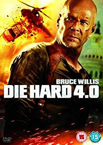 Die Hard 4.0 AKA Live Free or Die Hard